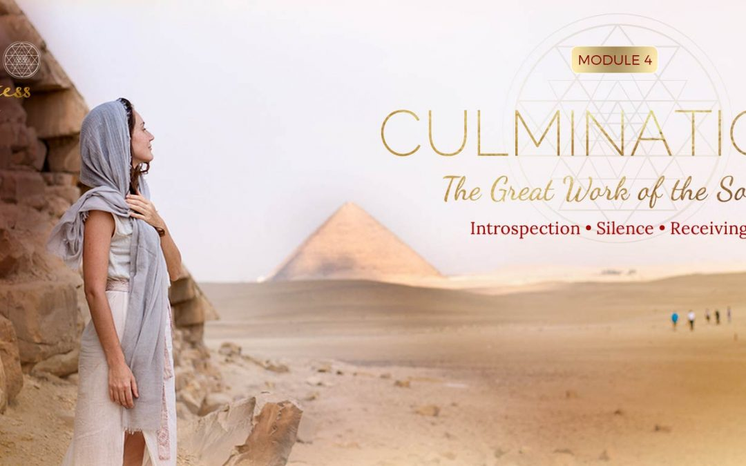 Module 4 – Culmination: The Great Work of the Soul – Journey through Egypt with Sofia